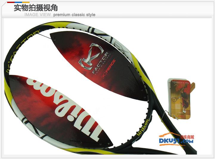 Wilson/维尔胜K Fierce FX勇者网球拍(T7014)
